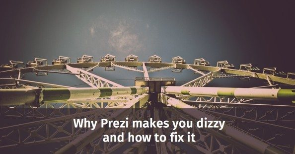 Why Prezi makes you dizzy and how to fix it