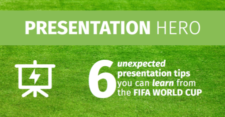 6 unexpected presentation tips you can learn from the 2014 Fifa World Cup