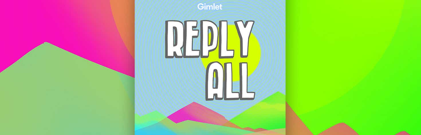 reply all by gimlet media 525257 1