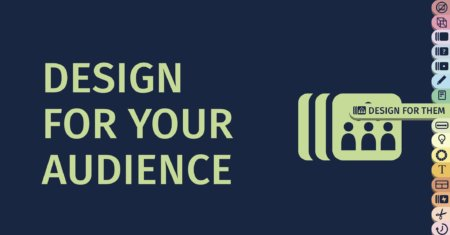 How to Design Your Slides Starting from Your Audience – Part 18